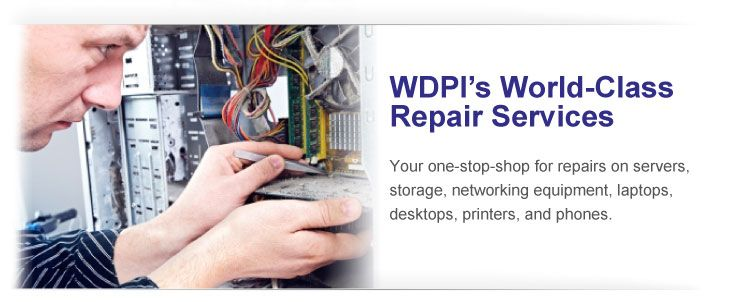 WDPI provides world-class repair for servers, storage, and networking equipment.