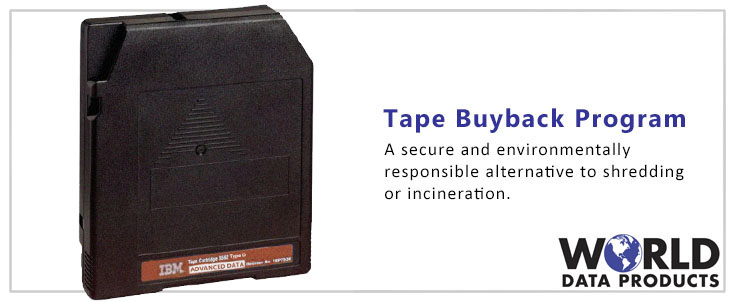 Tape Buyback Program